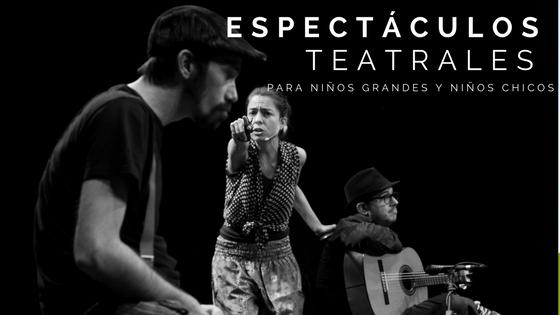 espectaculos teatrales y musicales infantiles